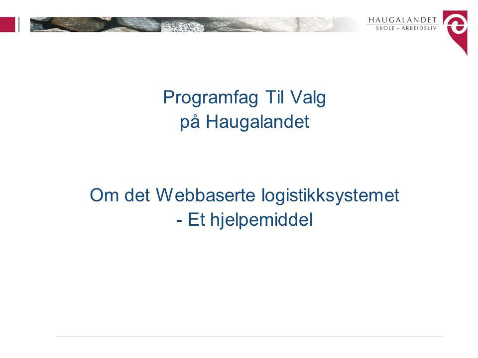 Om det Webbaserte logistikksystemet