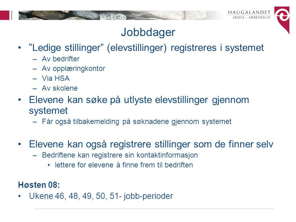 Jobbdager Ledige stillinger (elevstillinger) registreres i systemet