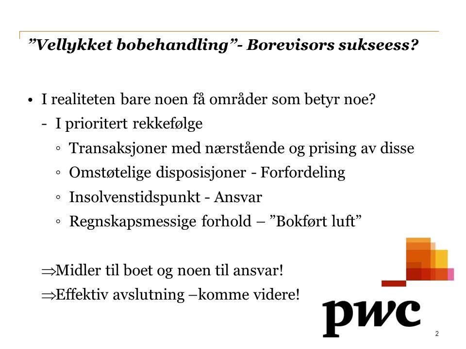 Vellykket bobehandling - Borevisors sukseess
