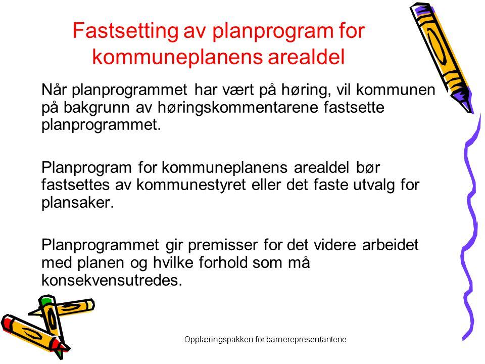 Fastsetting av planprogram for kommuneplanens arealdel