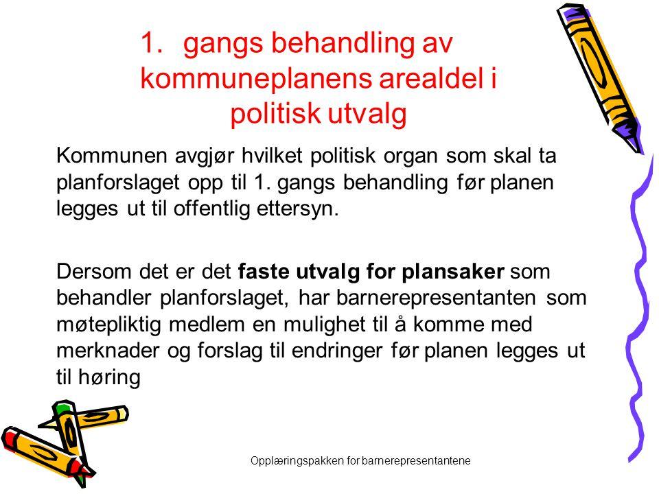 gangs behandling av kommuneplanens arealdel i politisk utvalg