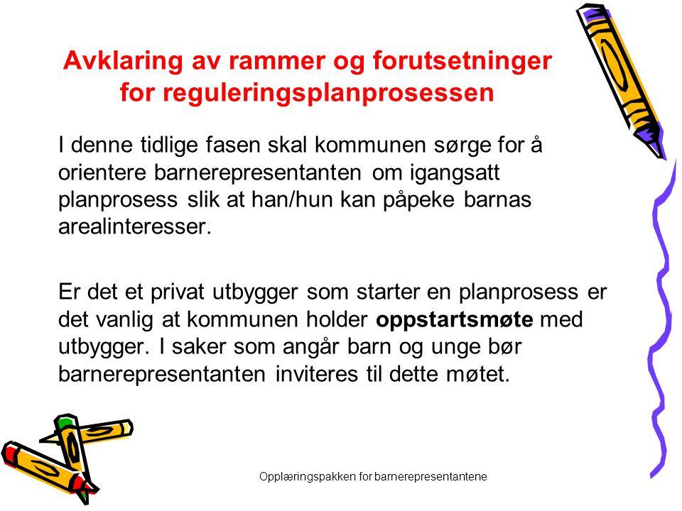 Avklaring av rammer og forutsetninger for reguleringsplanprosessen