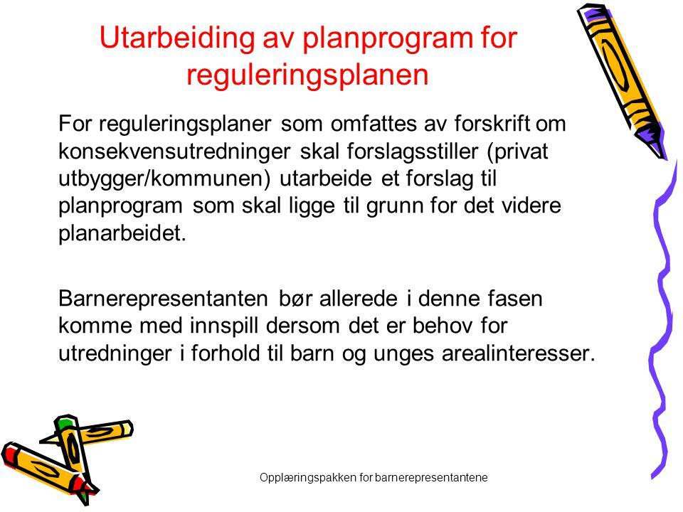Utarbeiding av planprogram for reguleringsplanen