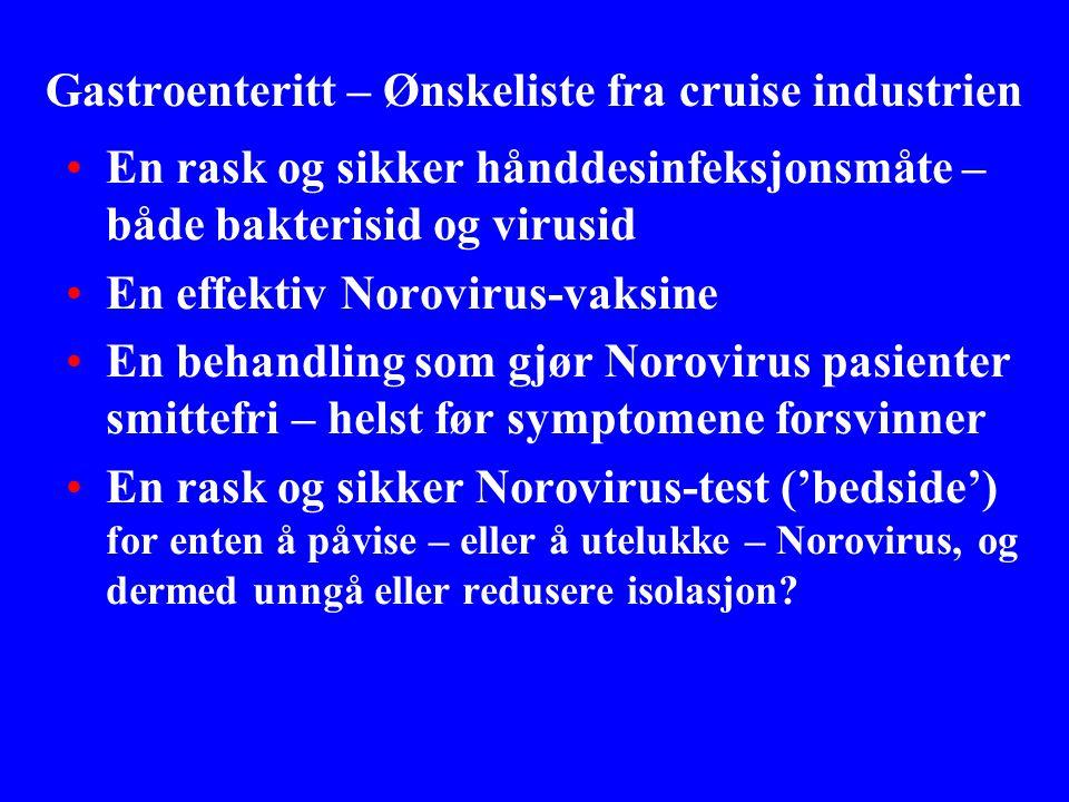 Gastroenteritt – Ønskeliste fra cruise industrien