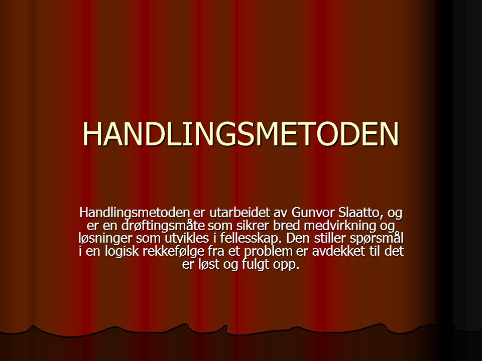 HANDLINGSMETODEN