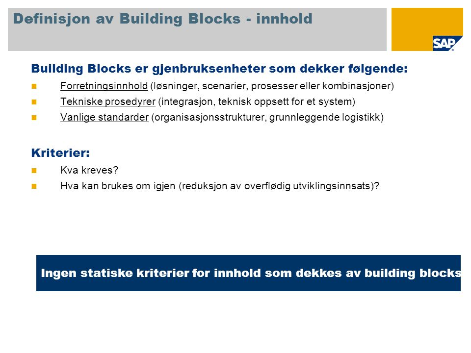 Definisjon av Building Blocks - innhold