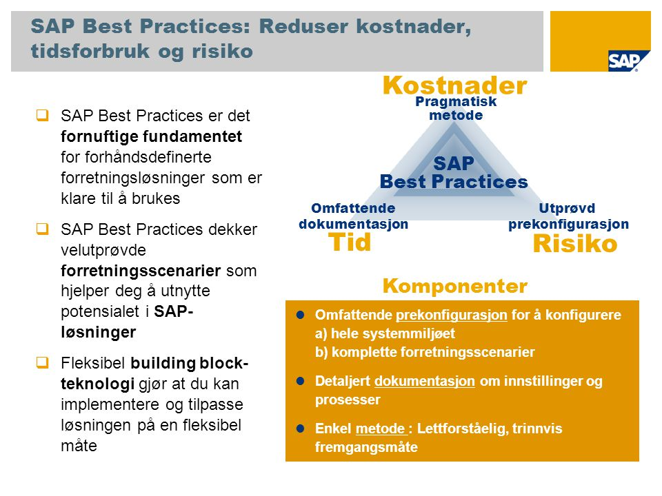 SAP Best Practices: Reduser kostnader, tidsforbruk og risiko