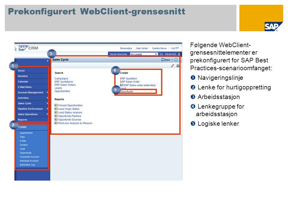 Prekonfigurert WebClient-grensesnitt