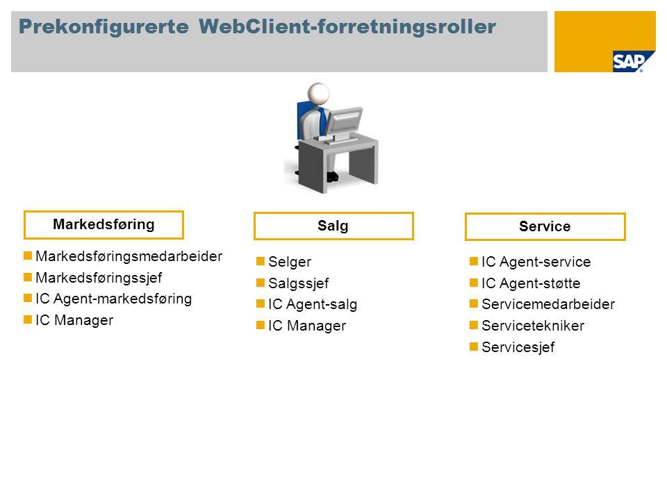 Prekonfigurerte WebClient-forretningsroller