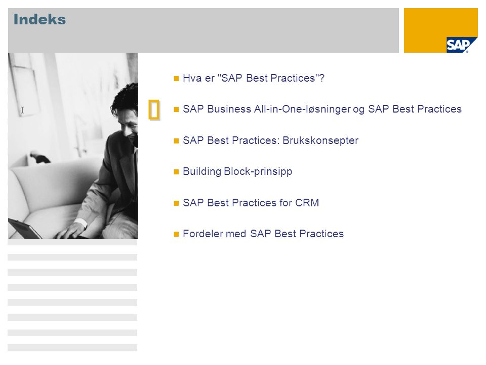 è Indeks Hva er SAP Best Practices