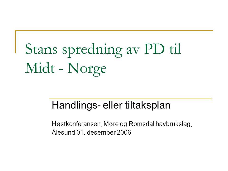 Stans spredning av PD til Midt - Norge