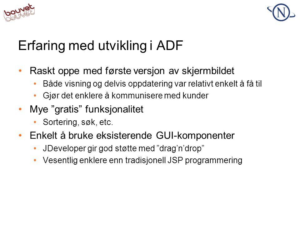 Erfaring med utvikling i ADF