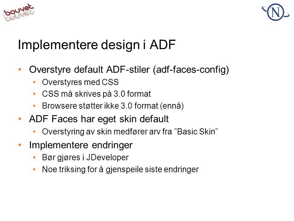 Implementere design i ADF