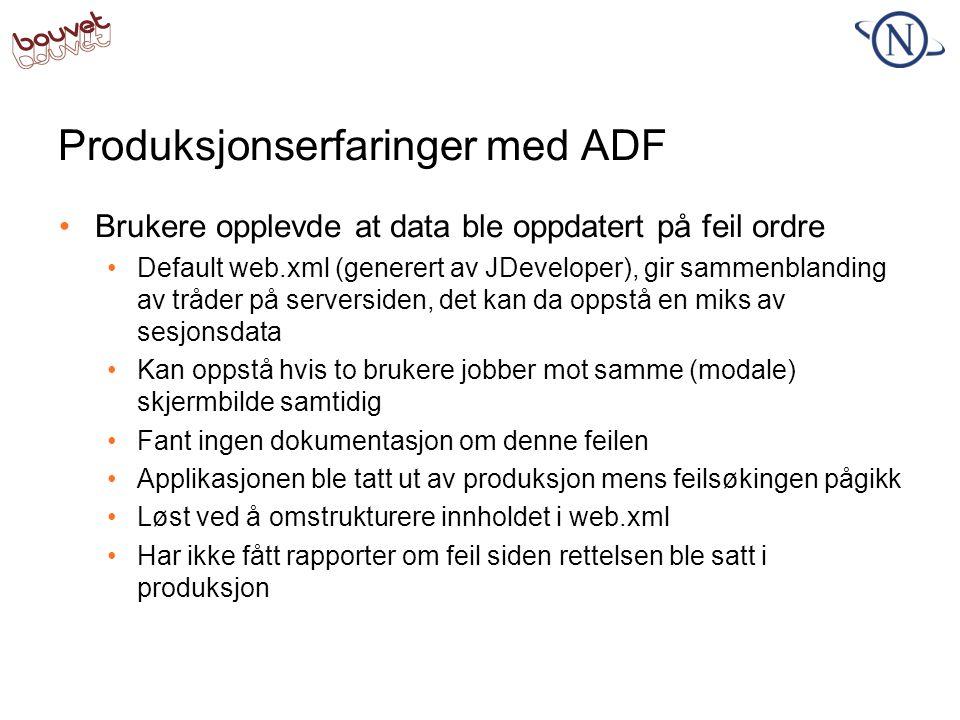 Produksjonserfaringer med ADF
