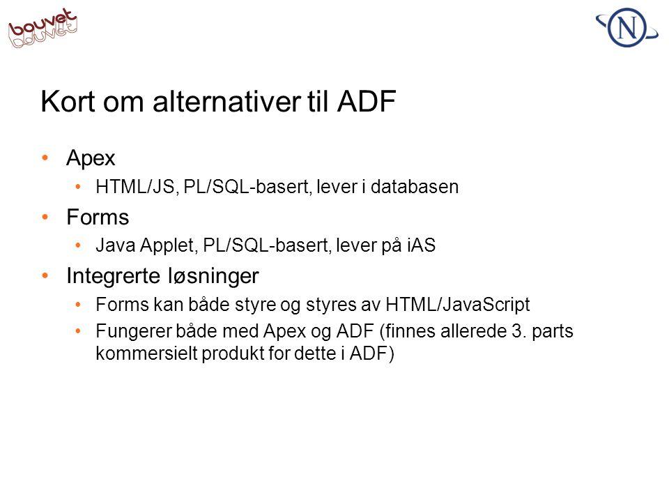 Kort om alternativer til ADF
