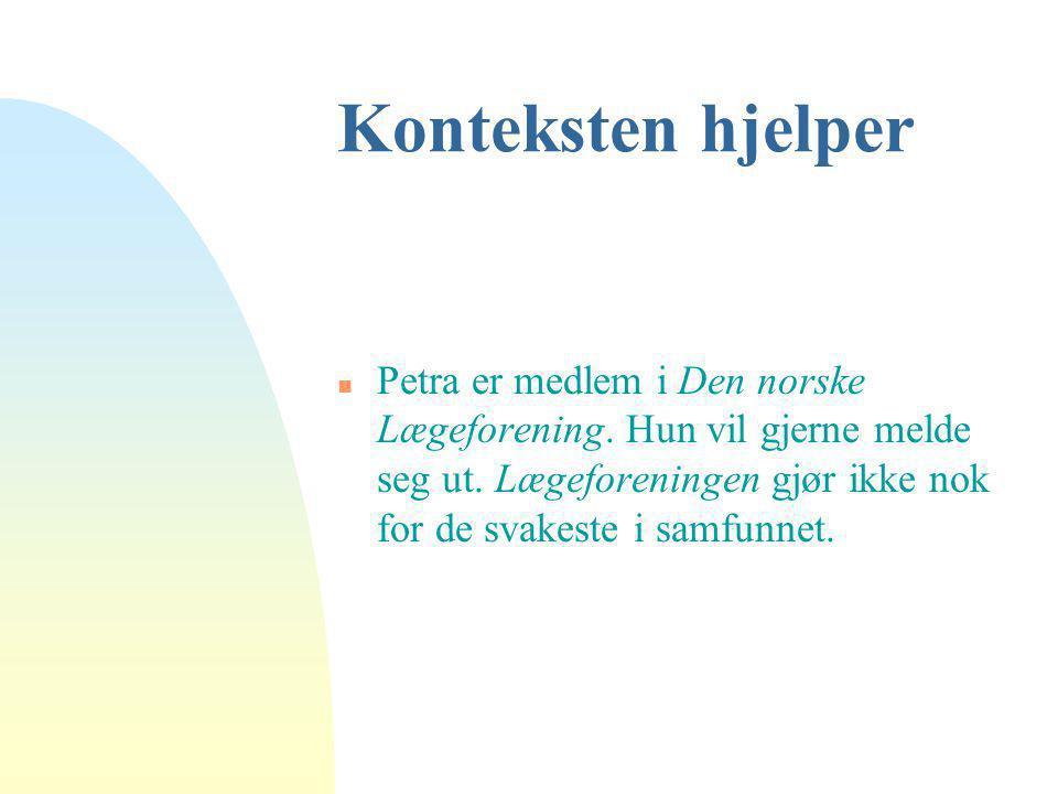 Konteksten hjelper Petra er medlem i Den norske Lægeforening.
