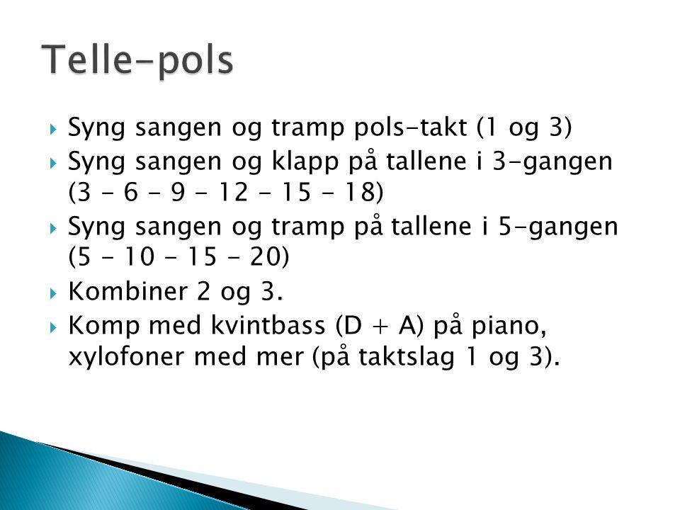 Telle-pols Syng sangen og tramp pols-takt (1 og 3)