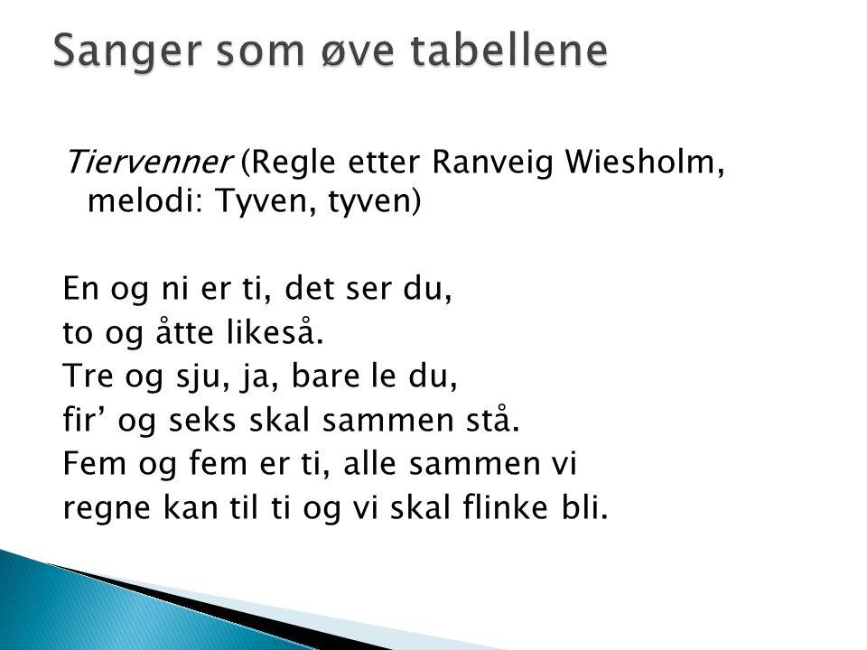 Sanger som øve tabellene