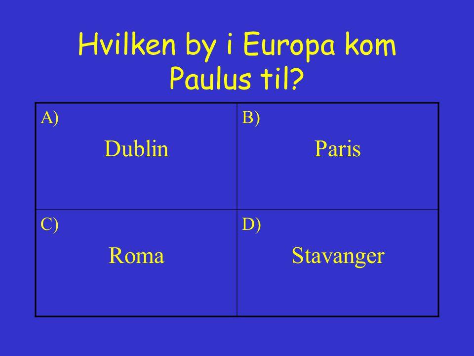 Hvilken by i Europa kom Paulus til