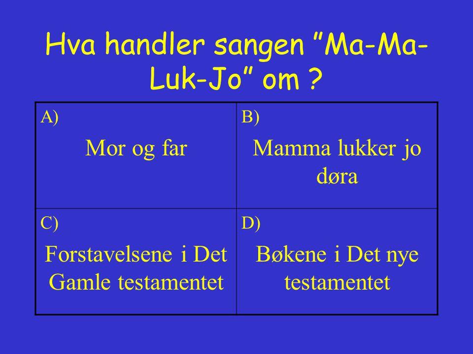 Hva handler sangen Ma-Ma-Luk-Jo om