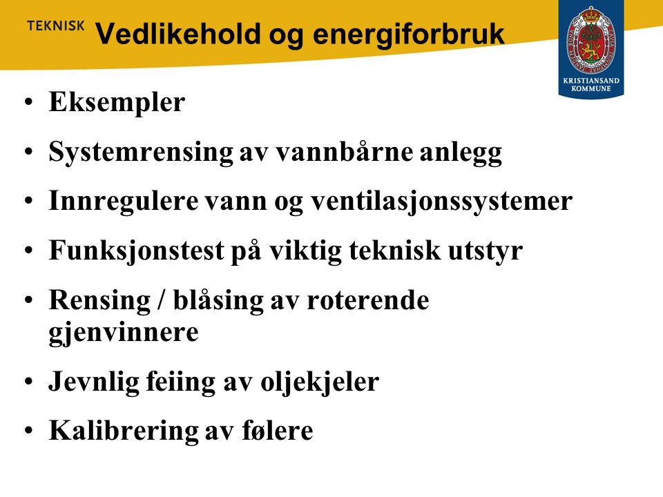Vedlikehold og energiforbruk
