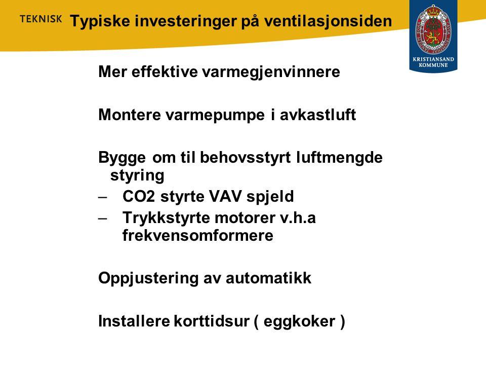Typiske investeringer på ventilasjonsiden