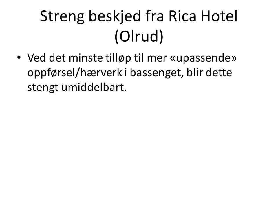 Streng beskjed fra Rica Hotel (Olrud)