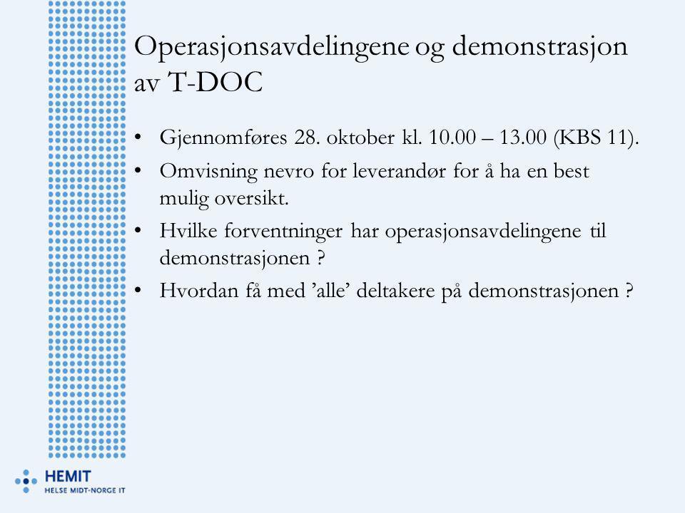 Operasjonsavdelingene og demonstrasjon av T-DOC