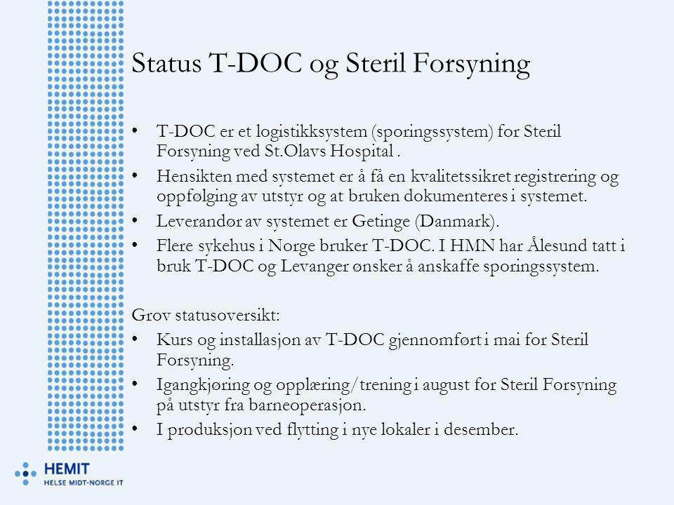Status T-DOC og Steril Forsyning