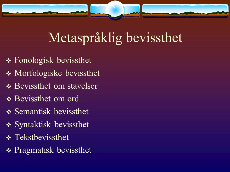 Metaspråklig bevissthet