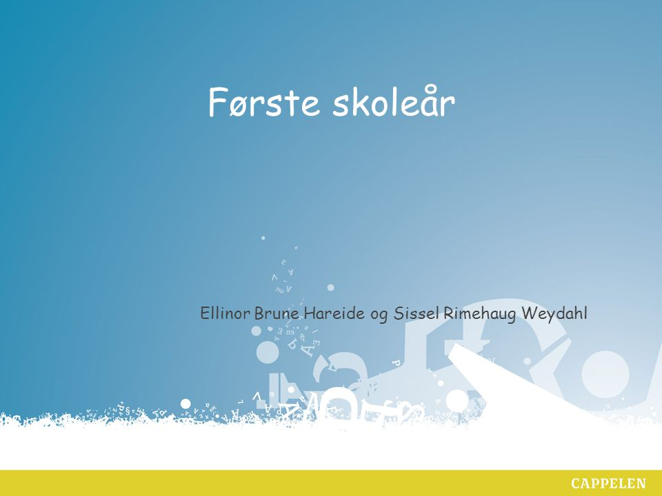 Ellinor Brune Hareide og Sissel Rimehaug Weydahl