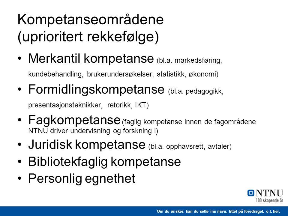 Kompetanseområdene (uprioritert rekkefølge)