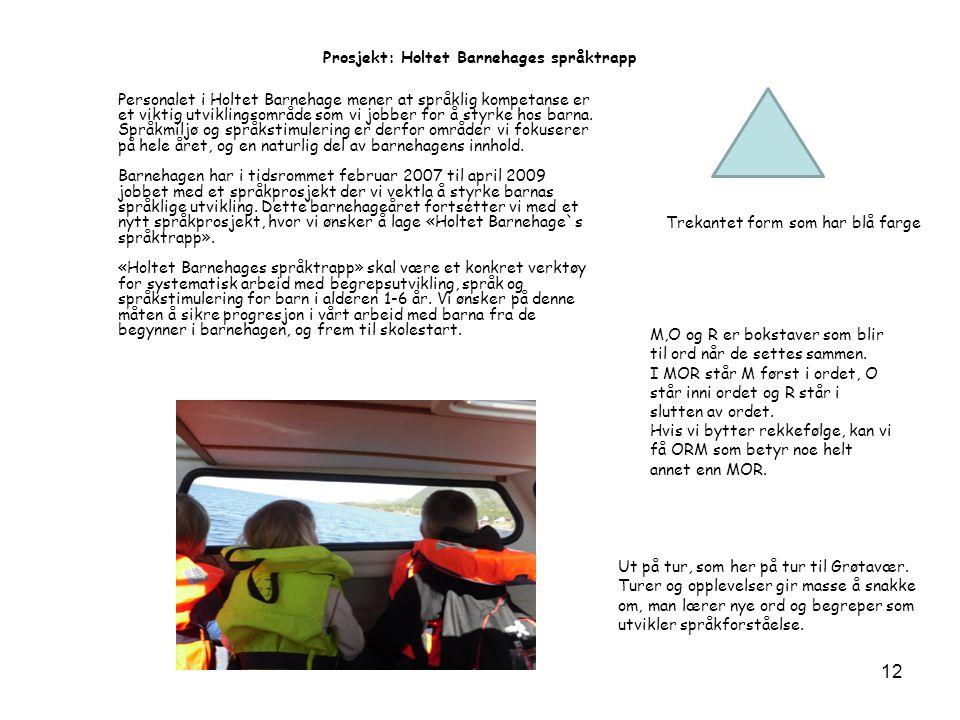 Prosjekt: Holtet Barnehages språktrapp