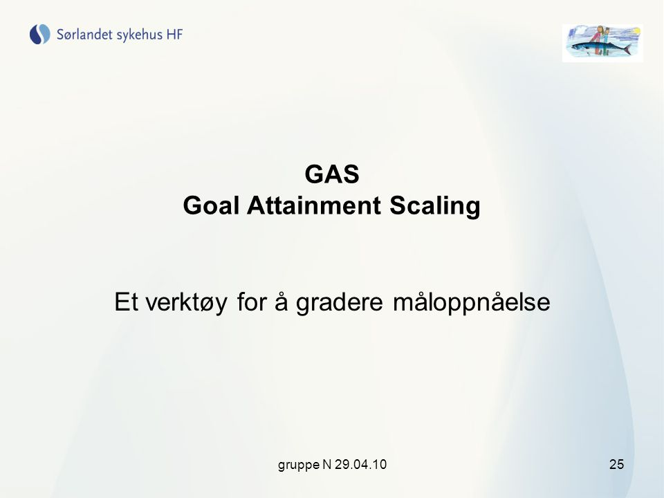 GAS Goal Attainment Scaling