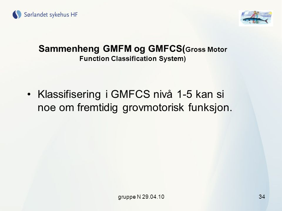 Sammenheng GMFM og GMFCS(Gross Motor Function Classification System)
