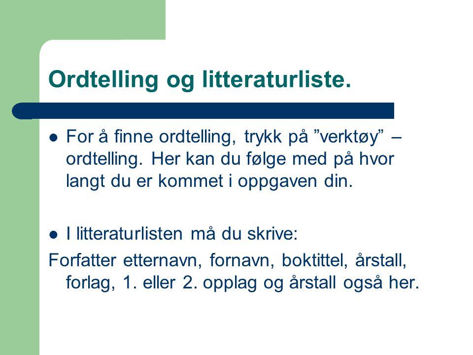 Ordtelling og litteraturliste.