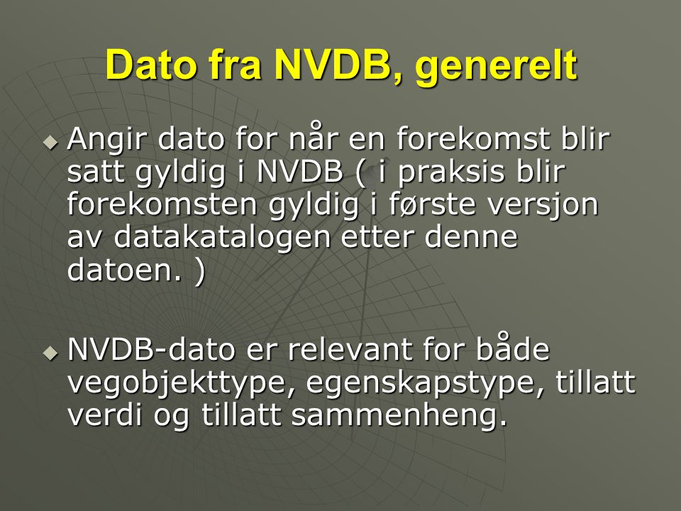 Dato fra NVDB, generelt