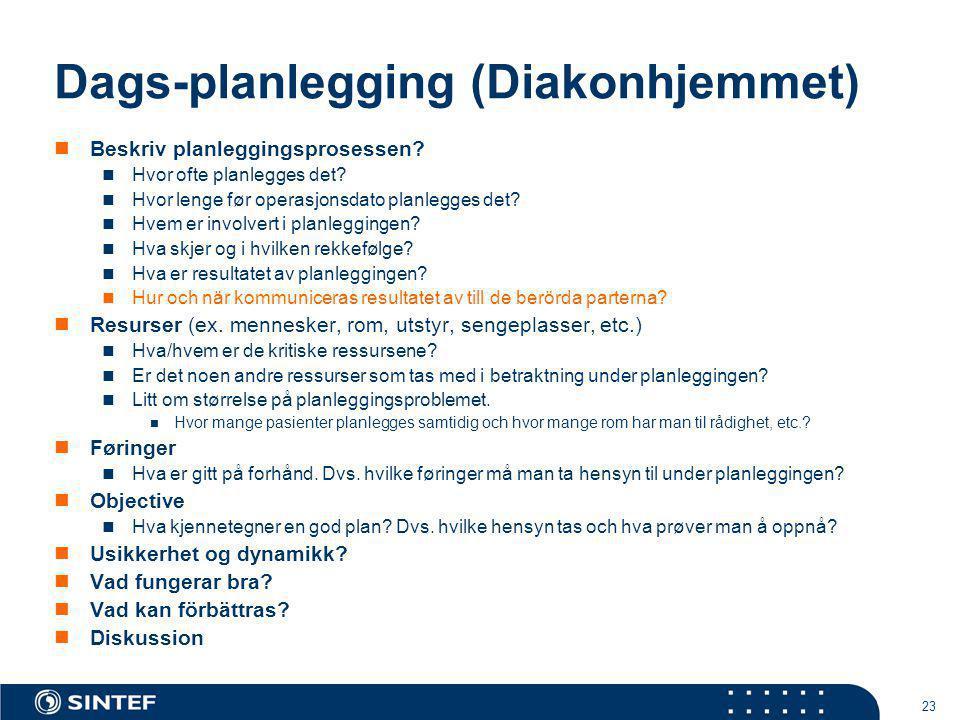 Dags-planlegging (Diakonhjemmet)