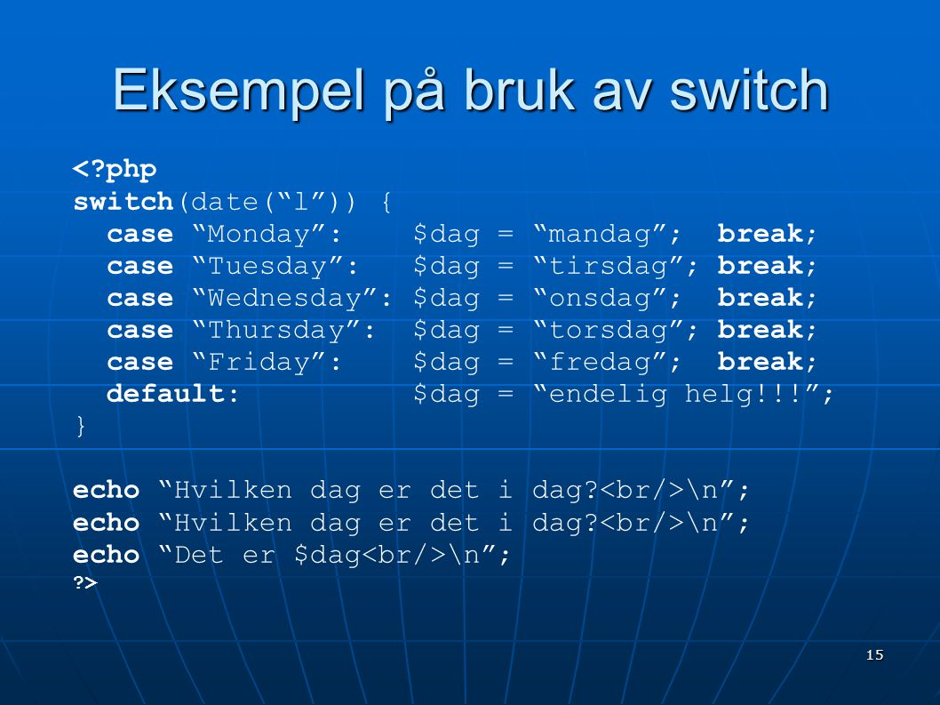 Eksempel på bruk av switch