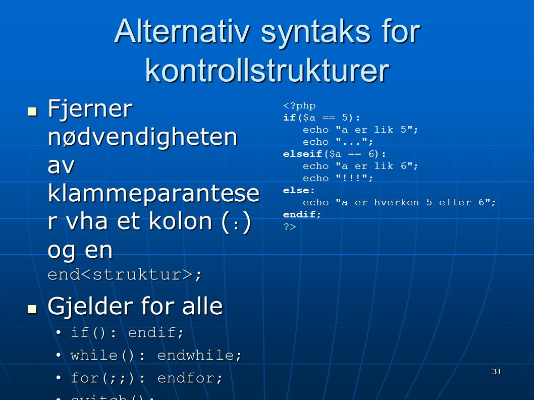 Alternativ syntaks for kontrollstrukturer