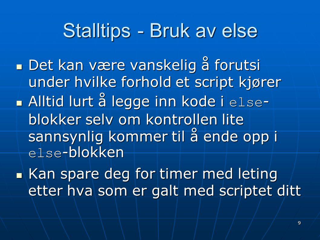Stalltips - Bruk av else