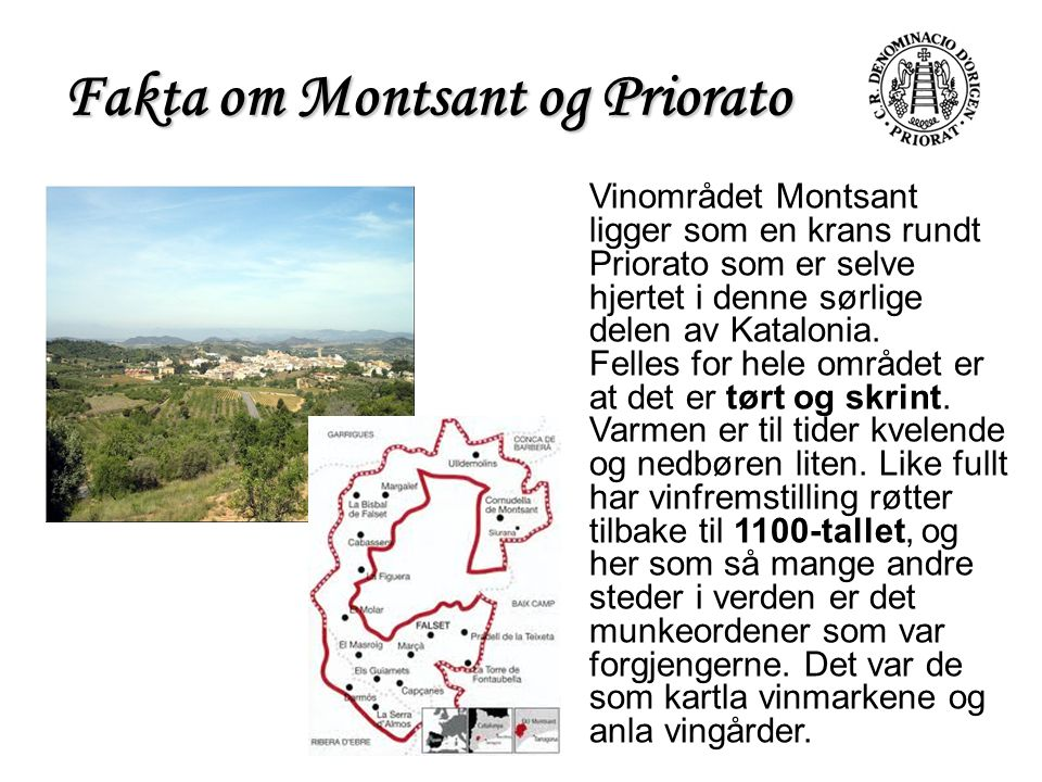 Fakta om Montsant og Priorato