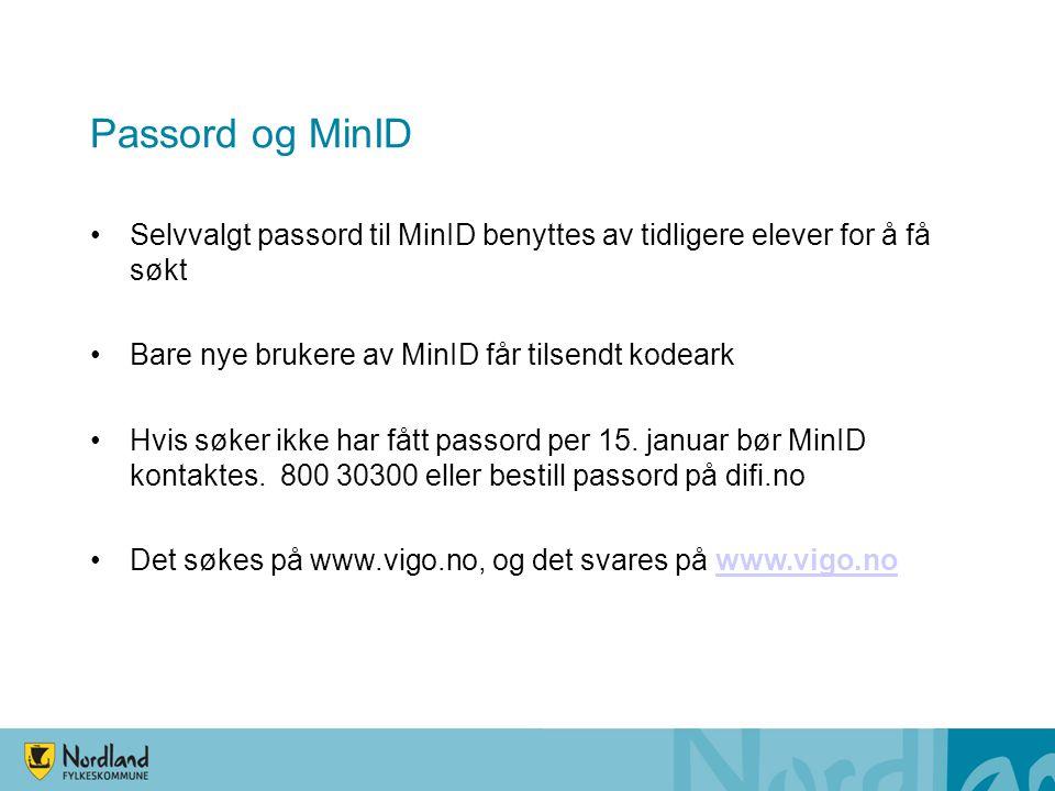 Passord og MinID Selvvalgt passord til MinID benyttes av tidligere elever for å få søkt. Bare nye brukere av MinID får tilsendt kodeark.