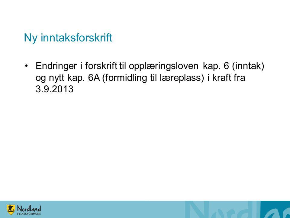 Ny inntaksforskrift Endringer i forskrift til opplæringsloven kap.