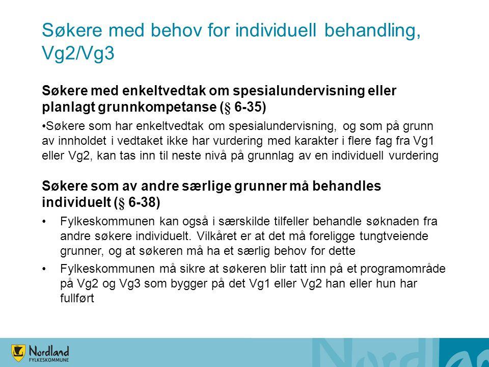 Søkere med behov for individuell behandling, Vg2/Vg3