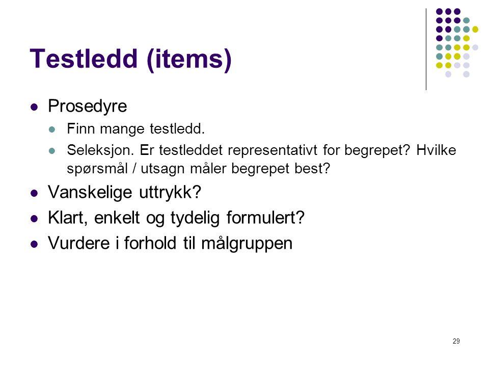 Testledd (items) Prosedyre Vanskelige uttrykk