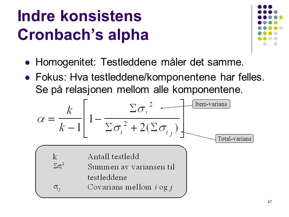 Indre konsistens Cronbach's alpha
