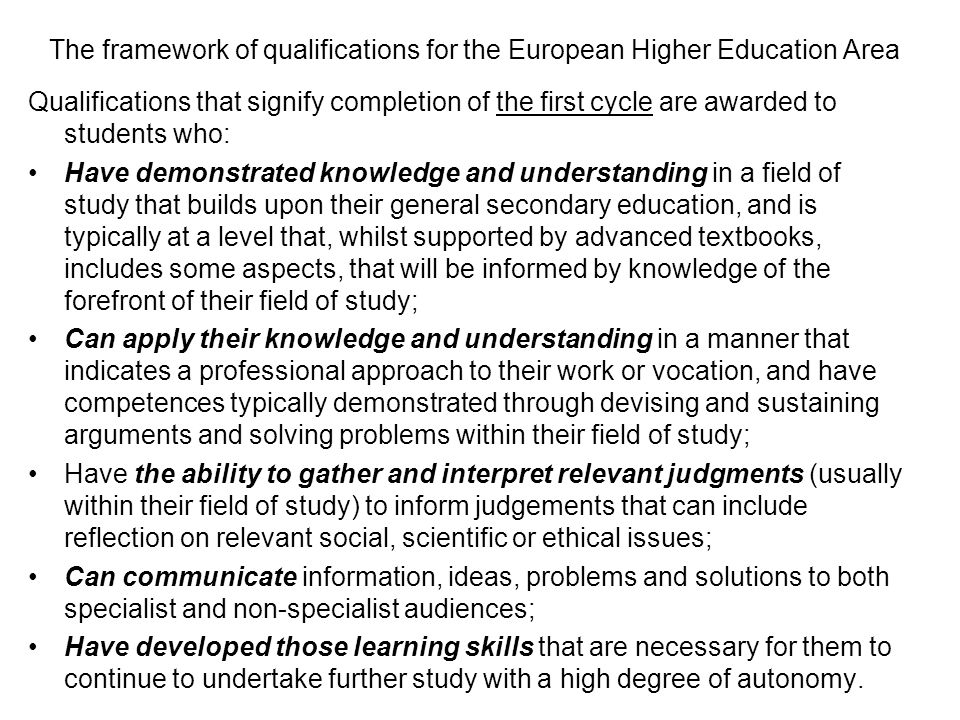 The framework of qualifications for the European Higher Education Area