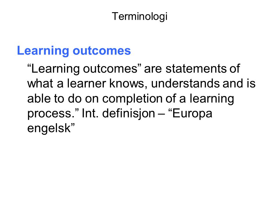Terminologi Learning outcomes.