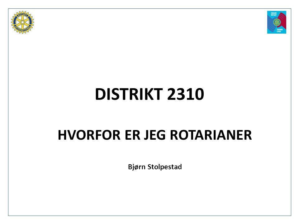 HVORFOR ER JEG ROTARIANER Bjørn Stolpestad